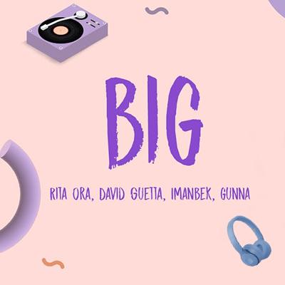 دانلود آهنگ RITA ORA ft. DAVID GUETTA به نام BIG