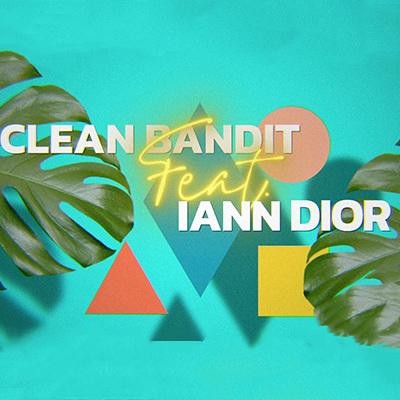 Clean Bandit ft. iann dior - Higher