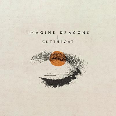 Imagine Dragons - Cutthroat