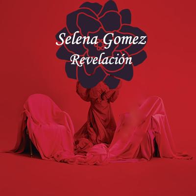 Selena Gomez - Revelacion