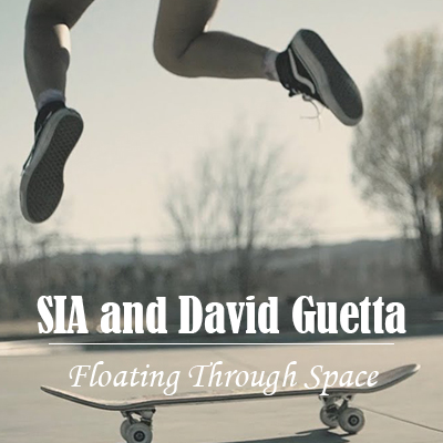 Sia ft. David Guetta Floating Through Space