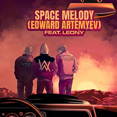 Vize ft. Alan Walker – Space Melody
