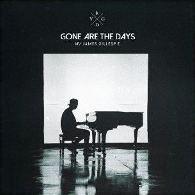 Kygo ft. James Gillespie - Gone Are The Days