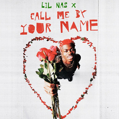 Lil Nas X - MONTERO (Call Me By Your Name)