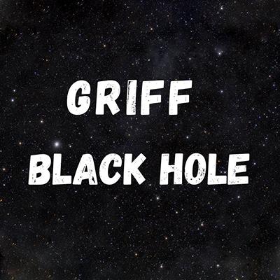 Griff - Black Hole