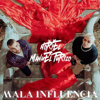 Noriel ft. Manuel Turizo - Mala Influencia
